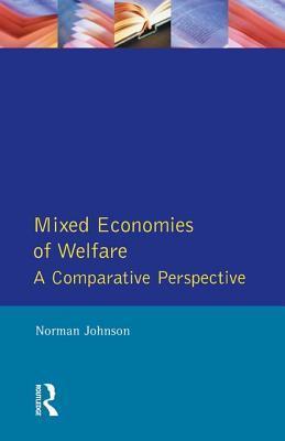 Mixed Economies Welfare Norman Johnson