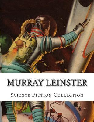 Murray Leinster, Science Fiction Collection Murray Leinster