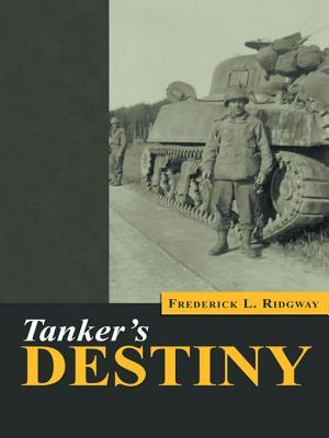 Tankers Destiny  by  Frederick L Ridgway