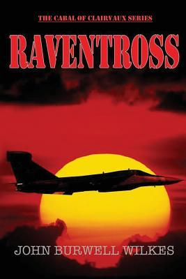 Raventross  by  John Burwell Wilkes