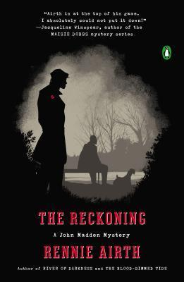 The Reckoning: A John Madden Mystery  by  Rennie Airth