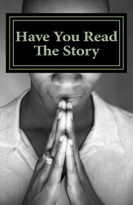 Have You Read the Story  by  C P Cuffy