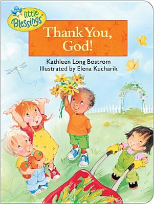 Thank You, God!  by  Kathleen Long Bostrom