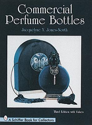 Commercial Perfume Bottles  by  Jacquelyne Y. Jones-North