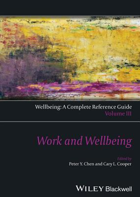 Work and Wellbeing Peter Y. Chen