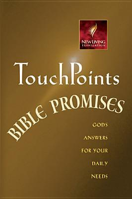 Touch Points Bible Promises: Gods Answers for Your Daily Needs Ron Beers