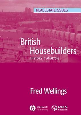 British Housebuilders: History and Analysis Fred Wellings
