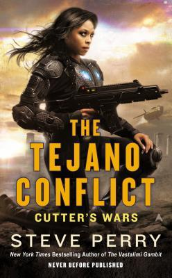 The Tejano Conflict (Cutters Wars #3) Steve Perry