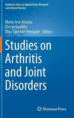 Studies on Arthritis and Joint Disorders María José Alcaraz