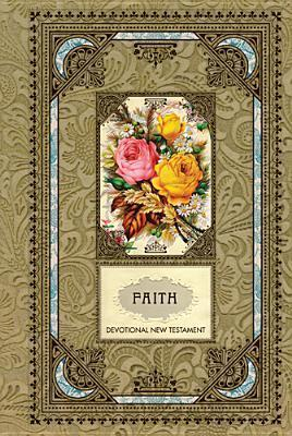 Faith Devotional New Testament-Ntl-Psalms and Proverbs  by  Anonymous