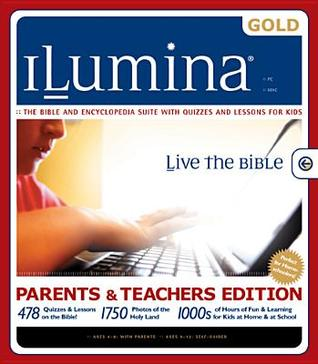 Ilumina Gold: Parents & Teachers Edition, The Bible And Encyclopedia With Quizzes And Lessons For Kids Saba Nelson
