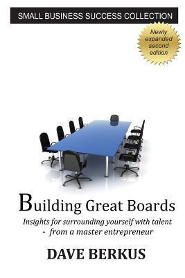 Building Great Boards Dave Berkus