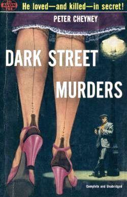 Dark Street Murders  by  Peter Cheyney