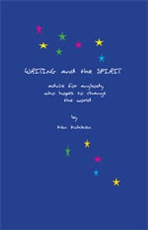 Writing and the Spirit  by  Ken Kuhlken