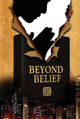 Beyond Belief  by  Margot Tesch