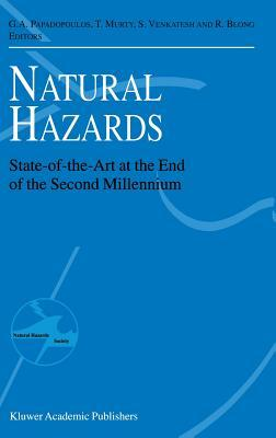 Natural Hazards: State-Of-The-Art at the End of the Second Millennium G.A. Papadopoulos