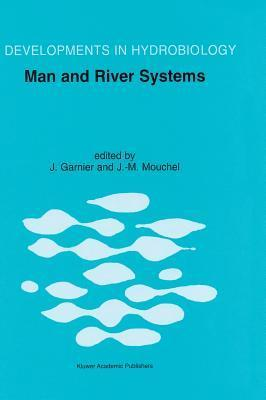 Man and River Systems: The Functioning of River Systems at the Basin Scale J. Garnier