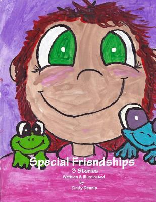 Special Friendships Vol 1  by  Cindy Dennis