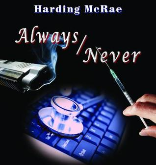 Always/Never  by  Harding McRae