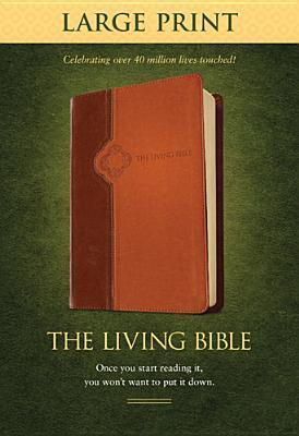 Living Bible-LIV-Large Print  by  Tyndale House Publishers