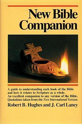 New Bible Companion  by  Robert B. Hughes