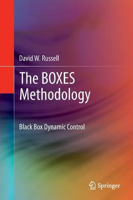 The Boxes Methodology: Black Box Dynamic Control David W. Russell