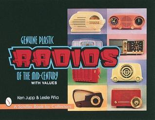 Genuine Plastic Radios of the Mid-Century Ken Jupp