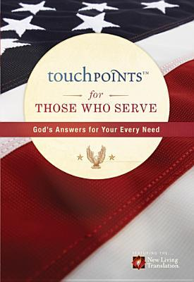 Touchpoints for Those Who Serve  by  Ronald A. Beers