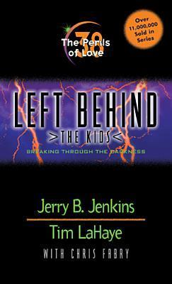 The Perils of Love: Breaking Through the Darkness (Left Behind: The Kids, #38)  by  Jerry B. Jenkins