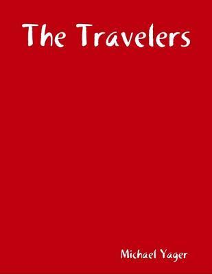 The Travelers  by  Michael Yager