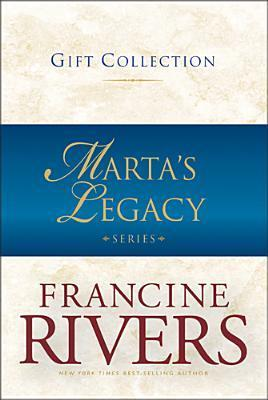 Martas Legacy Gift Collection Francine Rivers