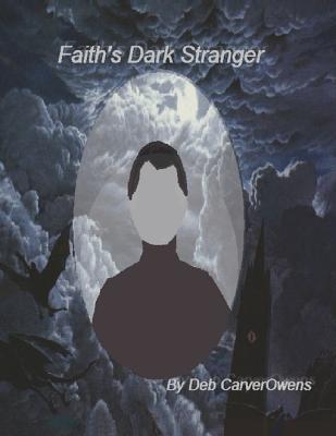Faiths Dark Stranger Deb Carverowens