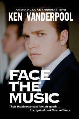 Face the Music  by  Ken Vanderpool