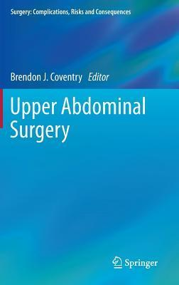 Upper Abdominal Surgery Brendon J. Coventry