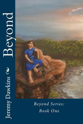 Beyond  by  Jeremy Dawkins