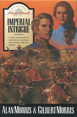 Imperial Intrigue Alan   Morris
