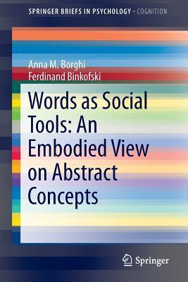 An Embodied View Applied to Abstract Concepts Anna M. Borghi