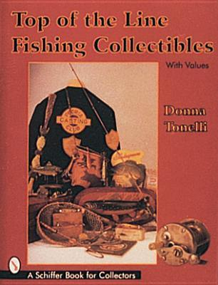Top of the Line Fishing Collectibles Donna Tonelli