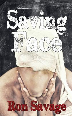 Saving Face Ron Savage