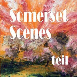 Somerset Scenes Teil