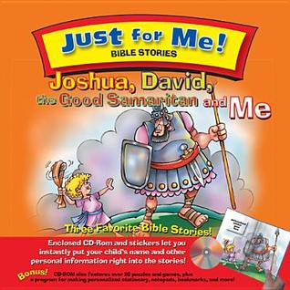 Joshua, David, the Good Samaritan and Me [With CDROMWith Stickers]  by  Carolyn Larsen