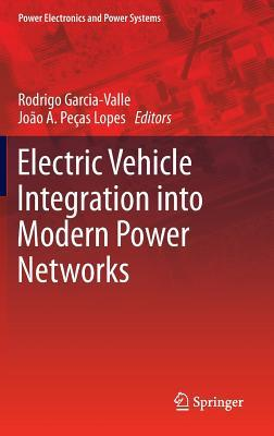 Electric Vehicle Integration Into Modern Power Networks Rodrigo García-Valle