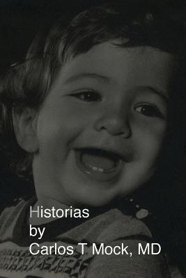 Historias Carlos T. Mock