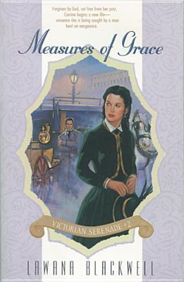 Measures of Grace (Victorian Serenade #2) Lawana Blackwell