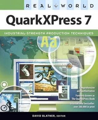 Real World QuarkXPress 7, Adobe Reader  by  David Blatner