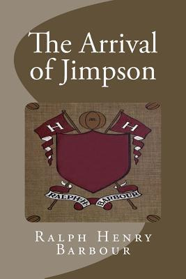 The Arrival of Jimpson  by  Ralph Henry Barbour