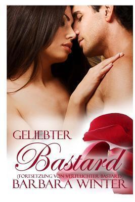 Geliebter Bastard  by  Barbara Winter