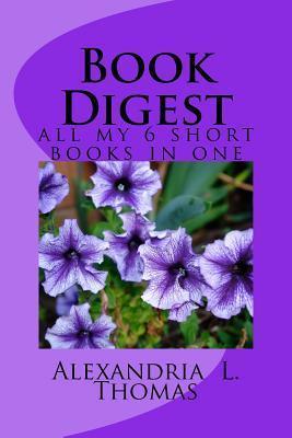 Book Digest  by  Alexandria L Thomas