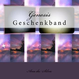 Genesis: Geschenkband  by  Ana Da Silva