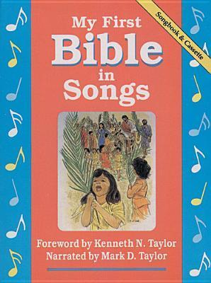 My First Bible in Songs Anonymous